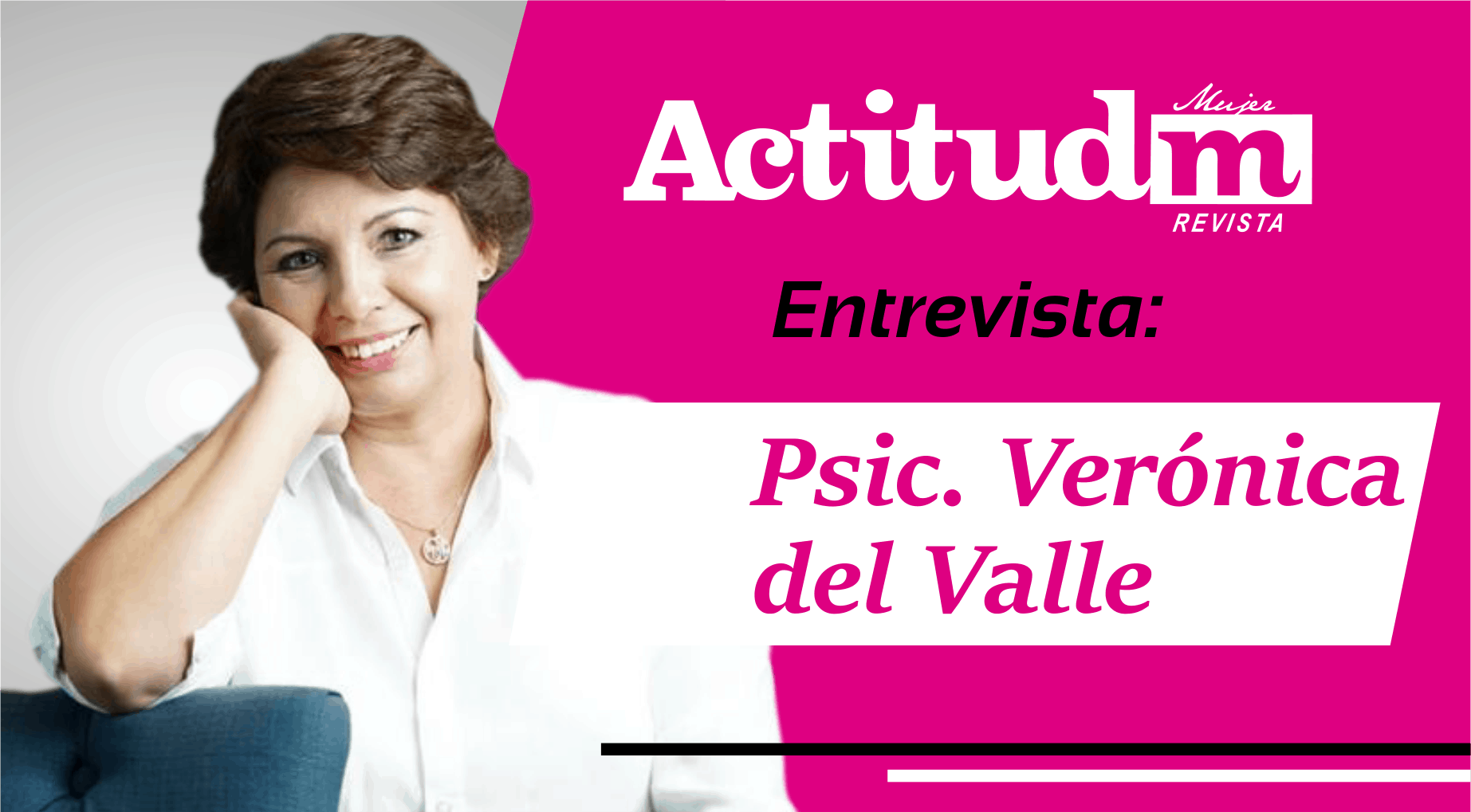 video Psic. Verónica del Valle