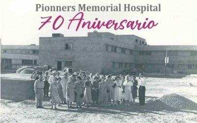 Pioneers Memorial Healthcare District, celebrando 70 años de excelencia en el cuidado de la salud
